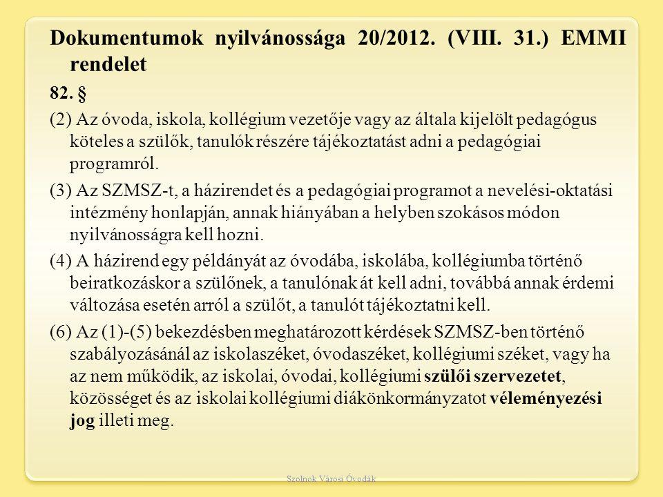 Dokumentumok nyilvánossága 20/2012. (VIII. 31.) EMMI rendelet