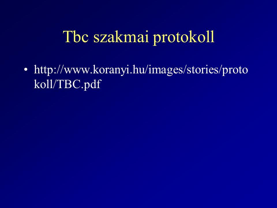 Tbc szakmai protokoll http://www.koranyi.hu/images/stories/protokoll/TBC.pdf