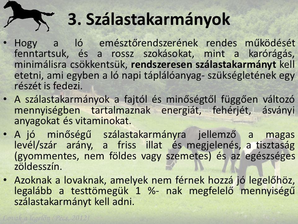 3. Szálastakarmányok