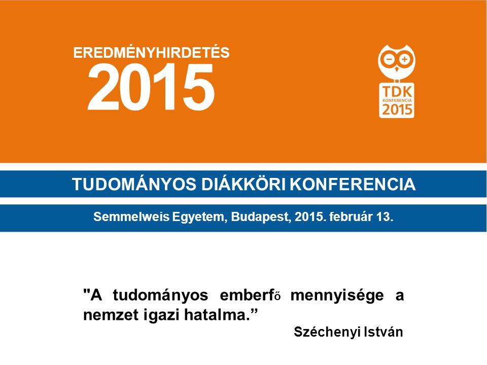 2015 TUDOMÁNYOS DIÁKKÖRI KONFERENCIA
