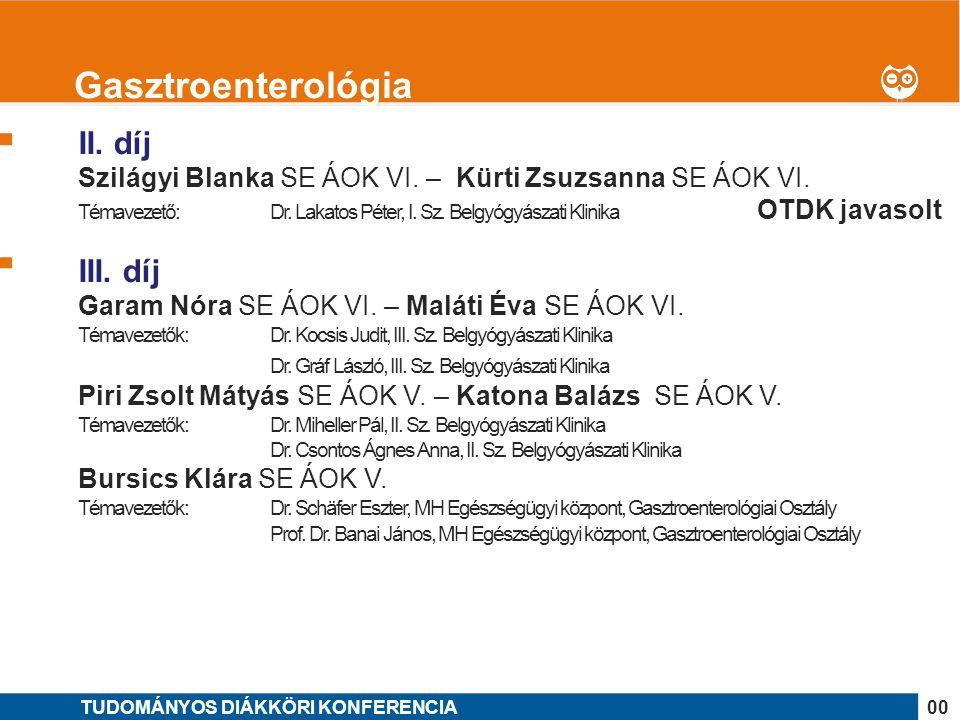 Gasztroenterológia II. díj III. díj