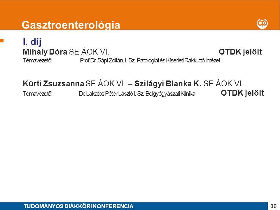 Gasztroenterológia I. díj Mihály Dóra SE ÁOK VI. OTDK jelölt