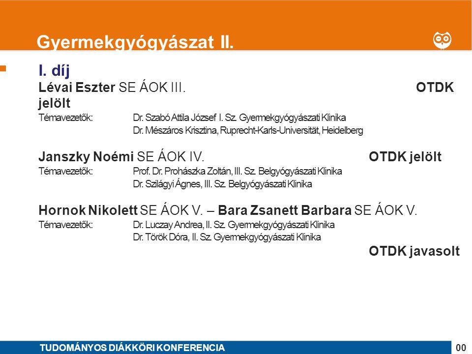 Gyermekgyógyászat II. I. díj Lévai Eszter SE ÁOK III. OTDK jelölt