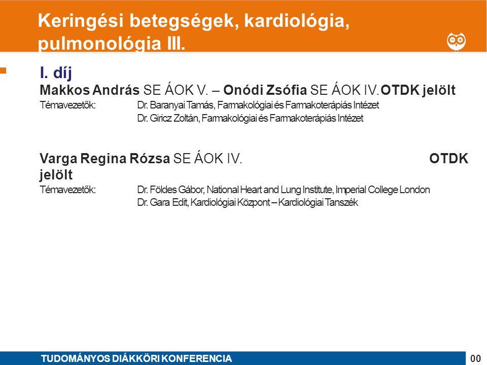 Keringési betegségek, kardiológia, pulmonológia III.
