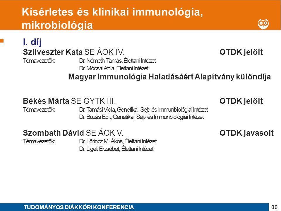 Kísérletes és klinikai immunológia, mikrobiológia