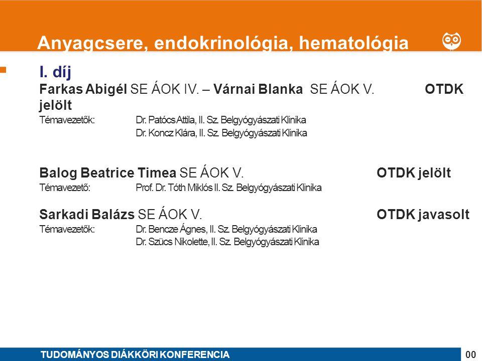 Anyagcsere, endokrinológia, hematológia