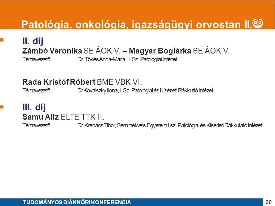 Patológia, onkológia, igazságügyi orvostan II.