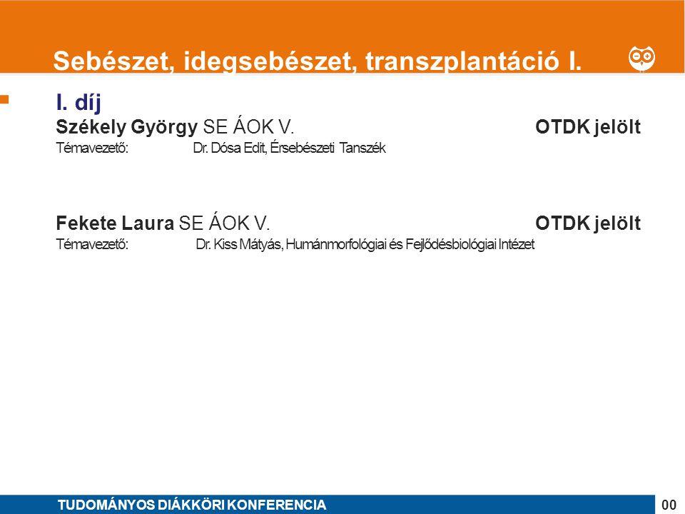 Sebészet, idegsebészet, transzplantáció I.