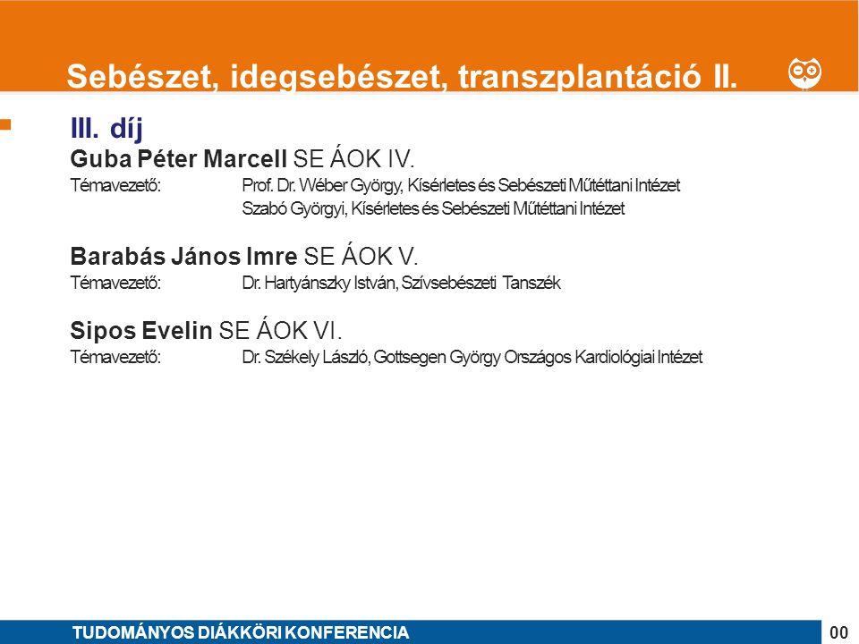 Sebészet, idegsebészet, transzplantáció II.