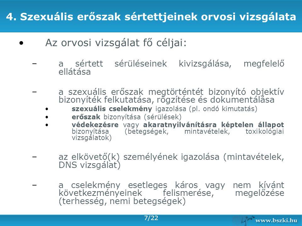 4. Szexuális erőszak sértettjeinek orvosi vizsgálata