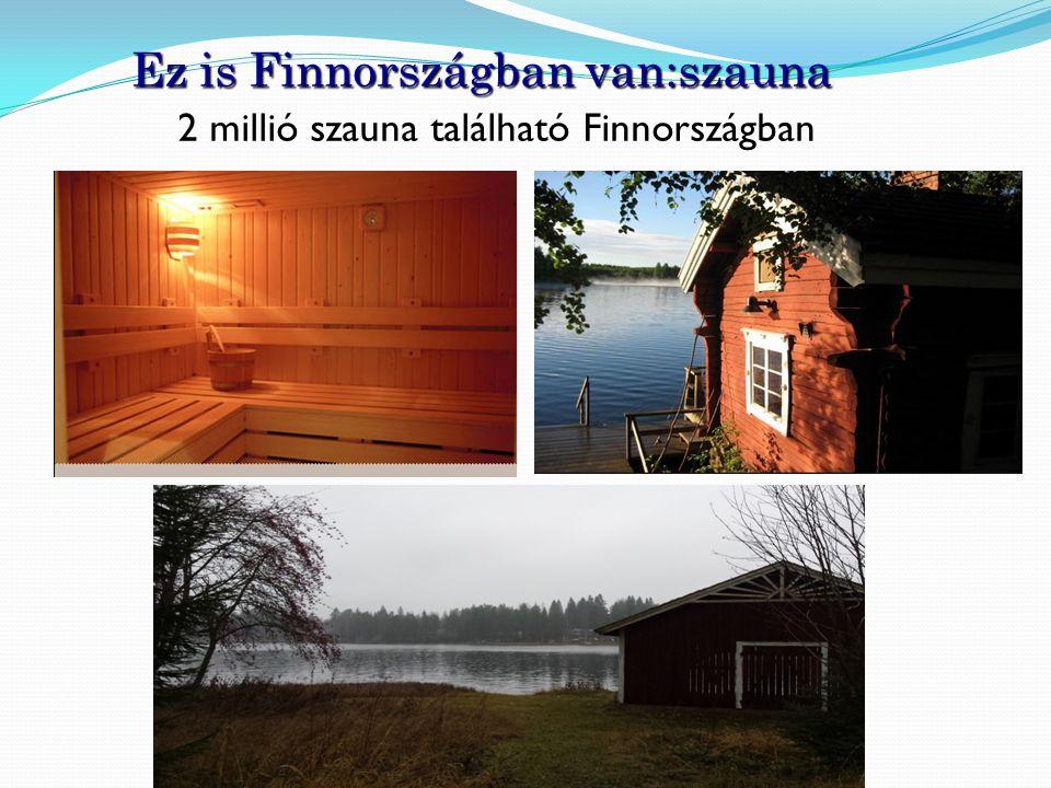 Ez is Finnországban van:szauna