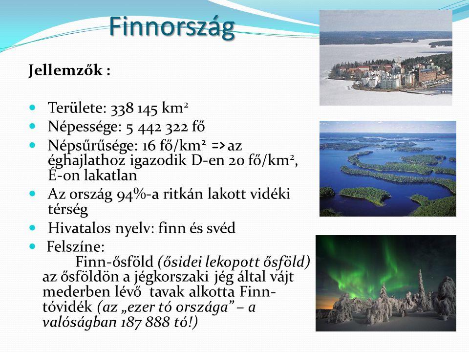 Finnország Jellemzők : Területe: 338 145 km2 Népessége: 5 442 322 fő