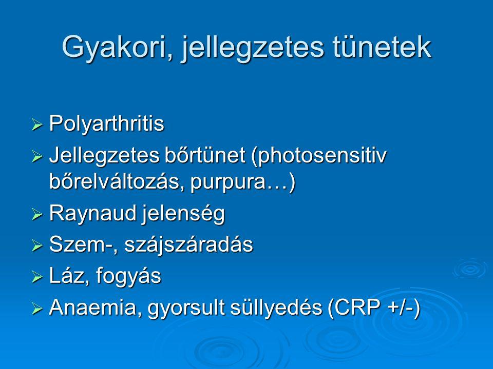 Gyakori, jellegzetes tünetek