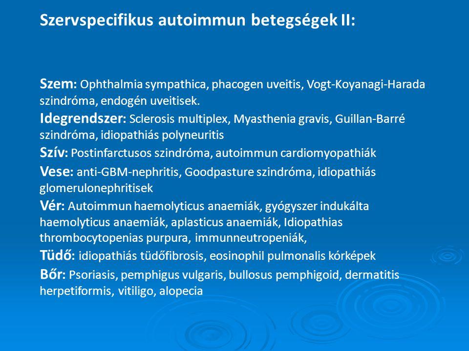Szervspecifikus autoimmun betegségek II: