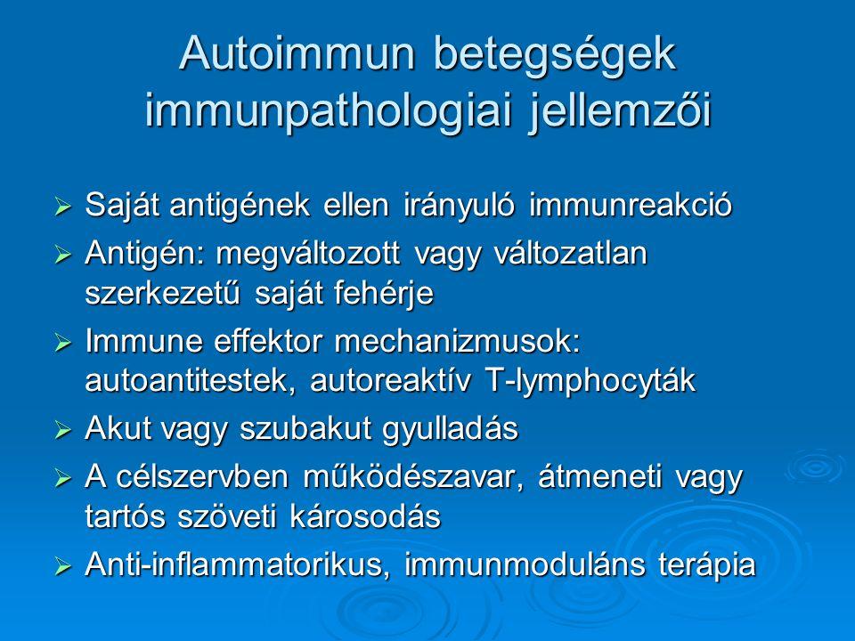 Autoimmun betegségek immunpathologiai jellemzői