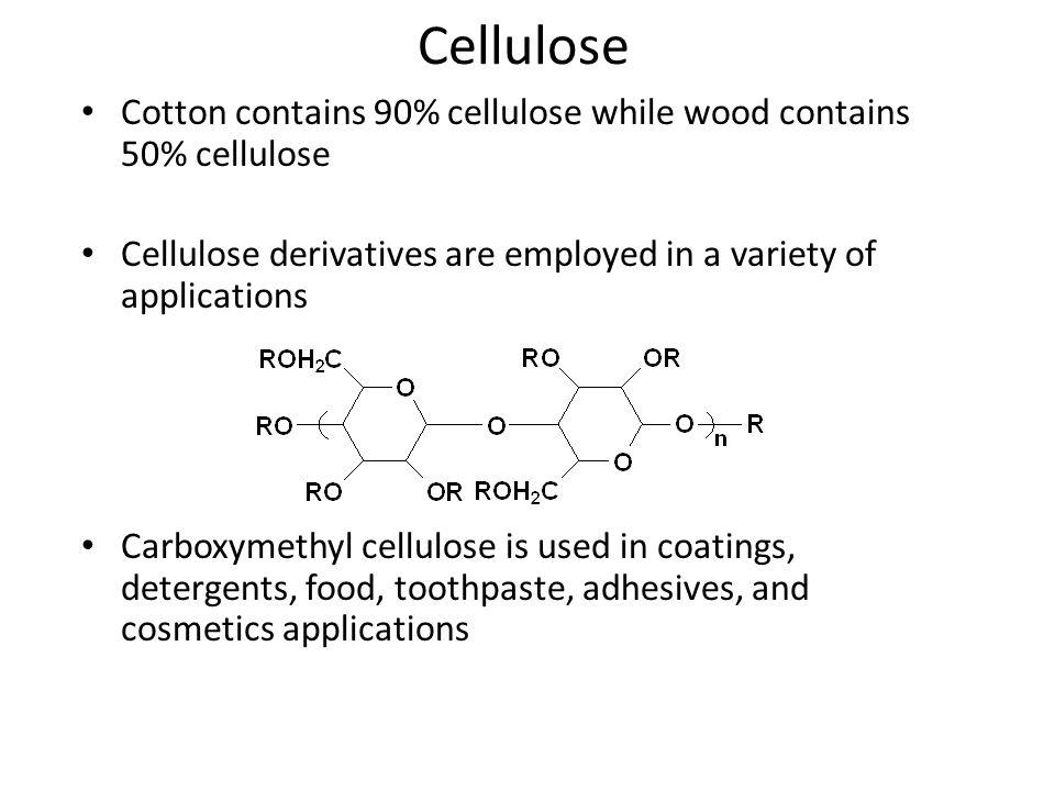 Cellulose Cotton contains 90% cellulose while wood contains 50% cellulose. Cellulose derivatives are employed in a variety of applications.