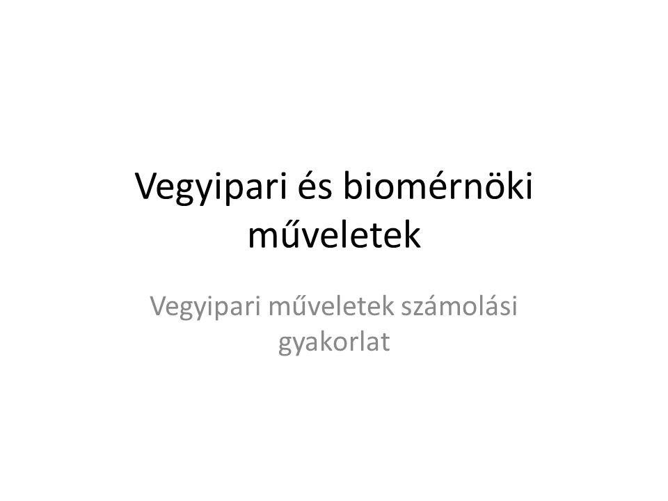 Vegyipari és biomérnöki műveletek