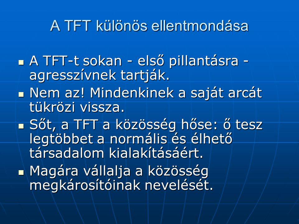 A TFT különös ellentmondása