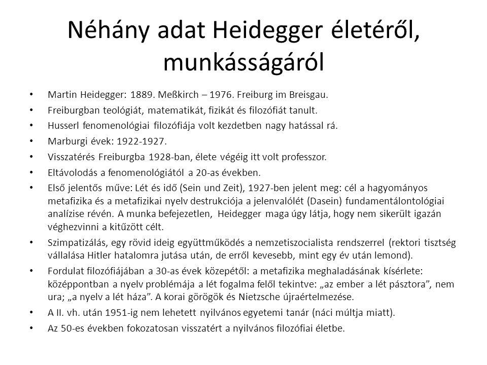 Néhány adat Heidegger életéről, munkásságáról