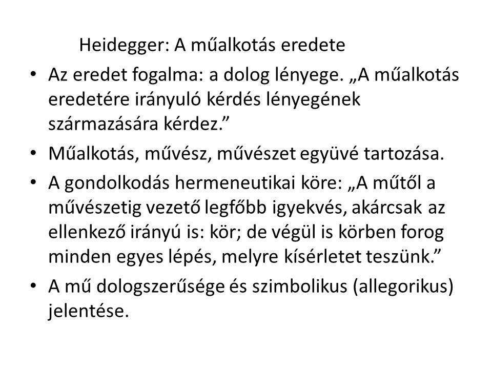 Heidegger: A műalkotás eredete