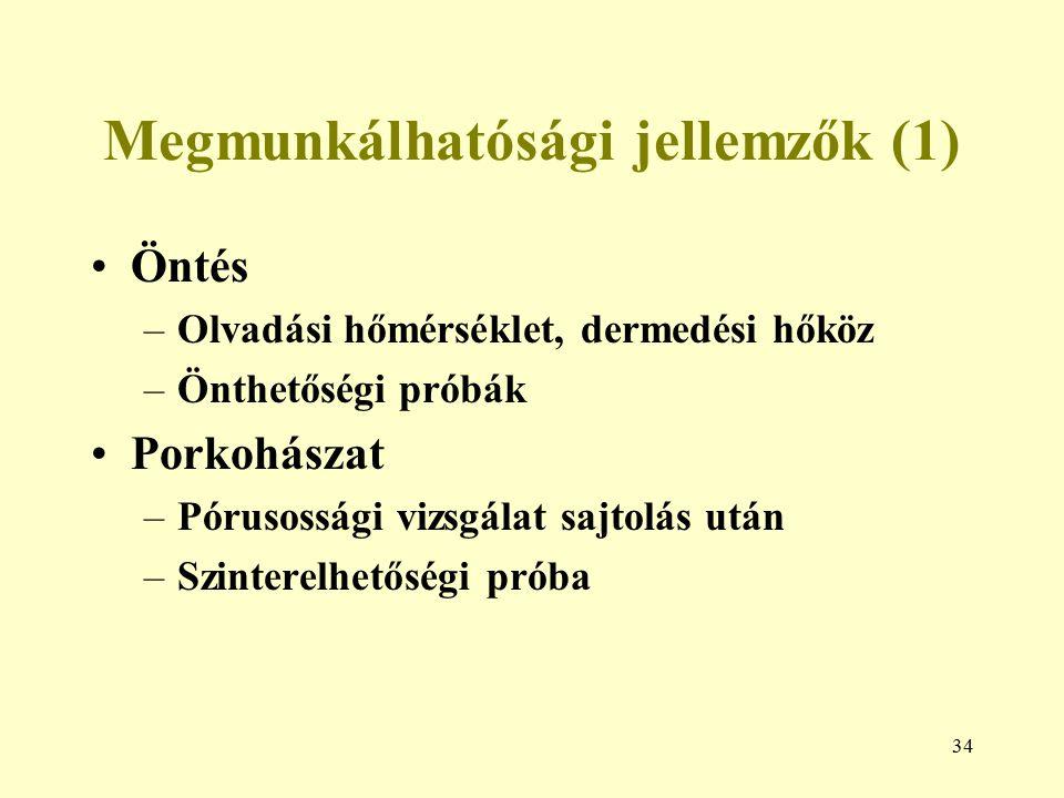 Megmunkálhatósági jellemzők (1)