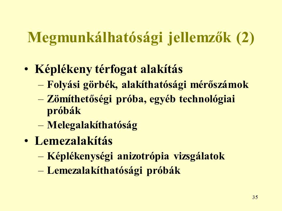 Megmunkálhatósági jellemzők (2)