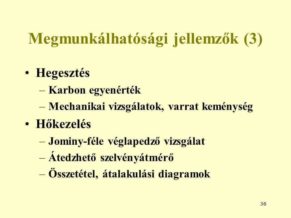 Megmunkálhatósági jellemzők (3)