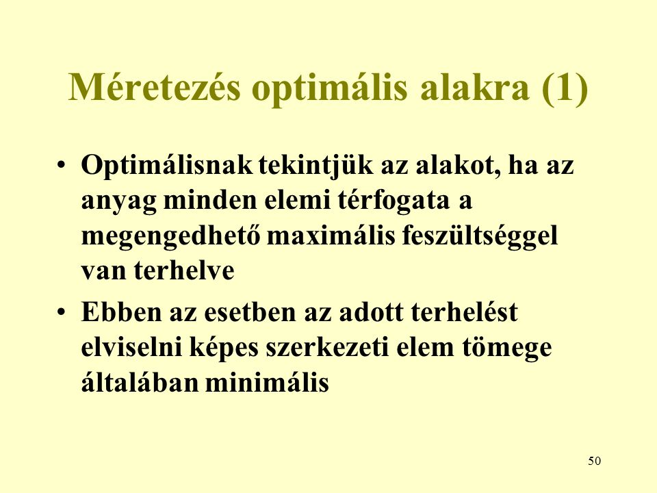 Méretezés optimális alakra (1)