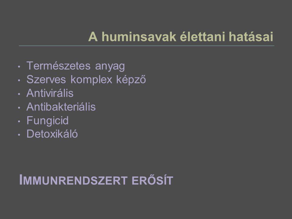 A huminsavak élettani hatásai