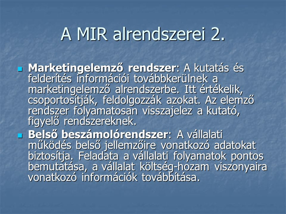 A MIR alrendszerei 2.