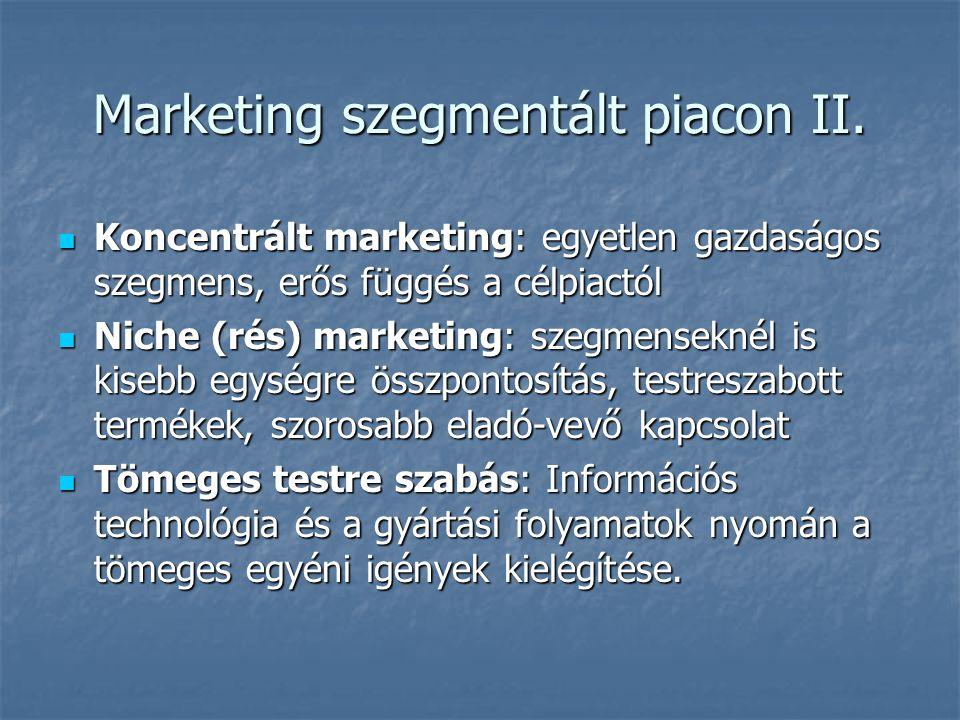 Marketing szegmentált piacon II.
