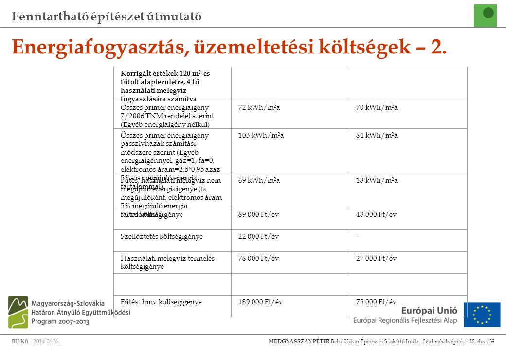 Energiafogyasztás, üzemeltetési költségek – 2.