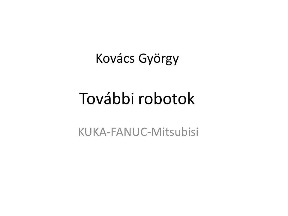 Kovács György További robotok