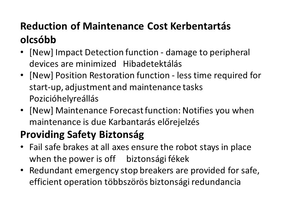 Reduction of Maintenance Cost Kerbentartás olcsóbb