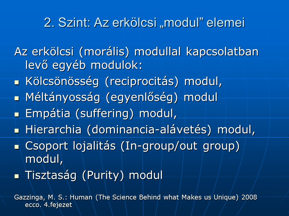 """2. Szint: Az erkölcsi """"modul elemei"""