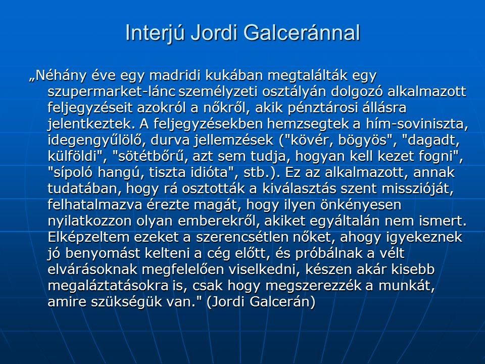 Interjú Jordi Galceránnal