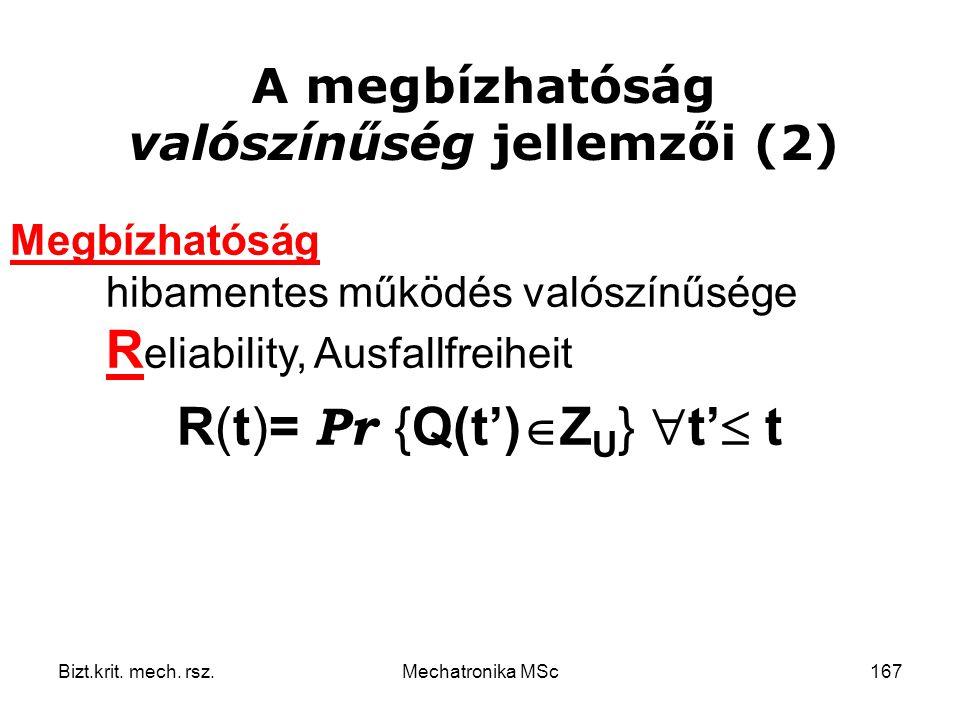 A megbízhatóság valószínűség jellemzői (2)