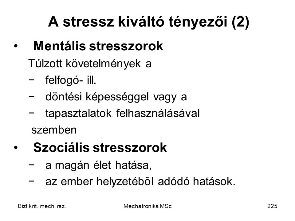 A stressz kiváltó tényezői (2)