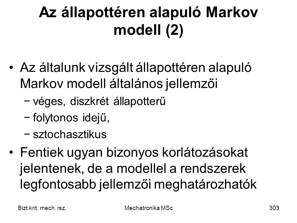 Az állapottéren alapuló Markov modell (2)