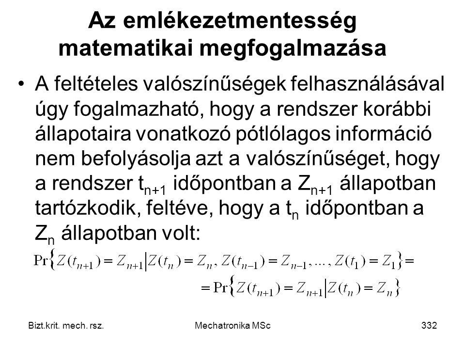 Az emlékezetmentesség matematikai megfogalmazása