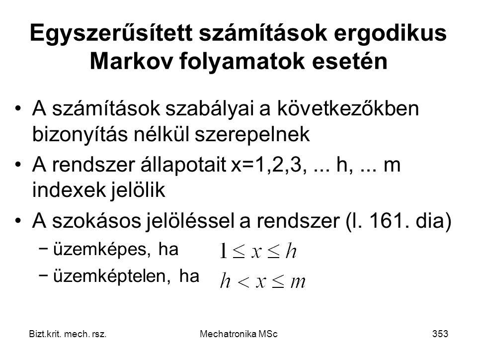 Egyszerűsített számítások ergodikus Markov folyamatok esetén