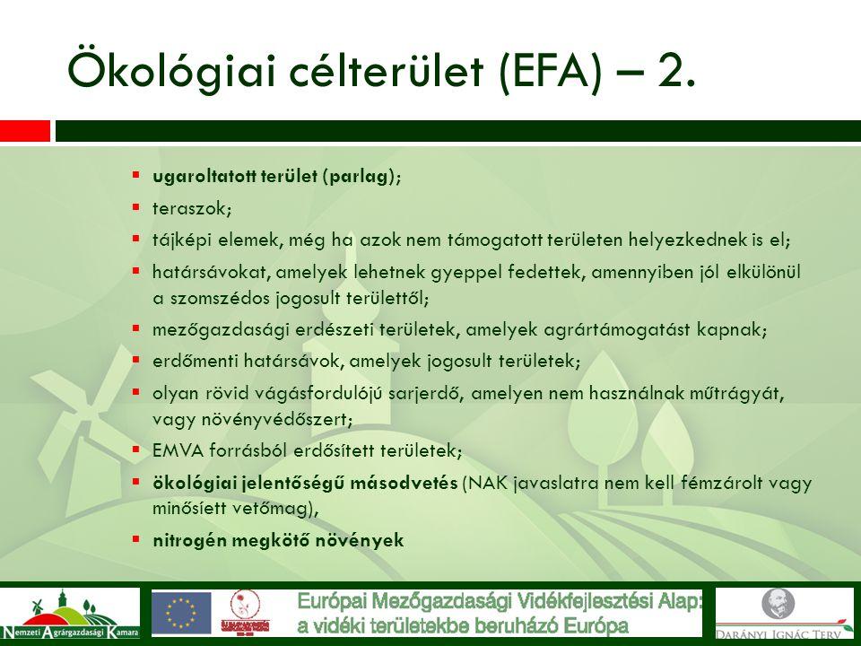 Ökológiai célterület (EFA) – 2.