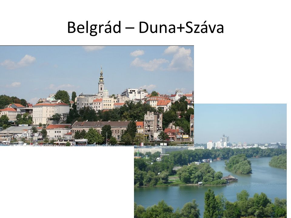 Belgrád – Duna+Száva
