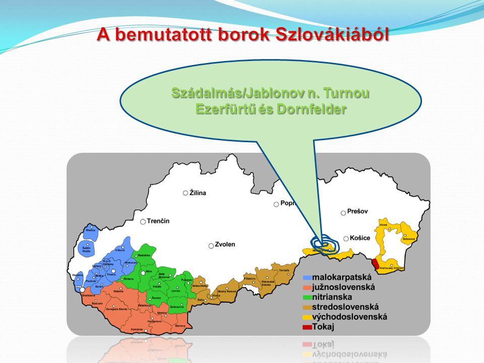 A bemutatott borok Szlovákiából
