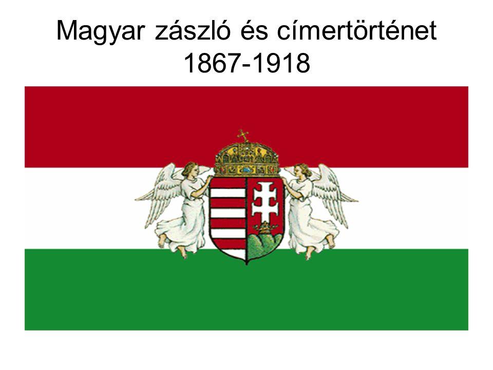 Magyar zászló és címertörténet 1867-1918