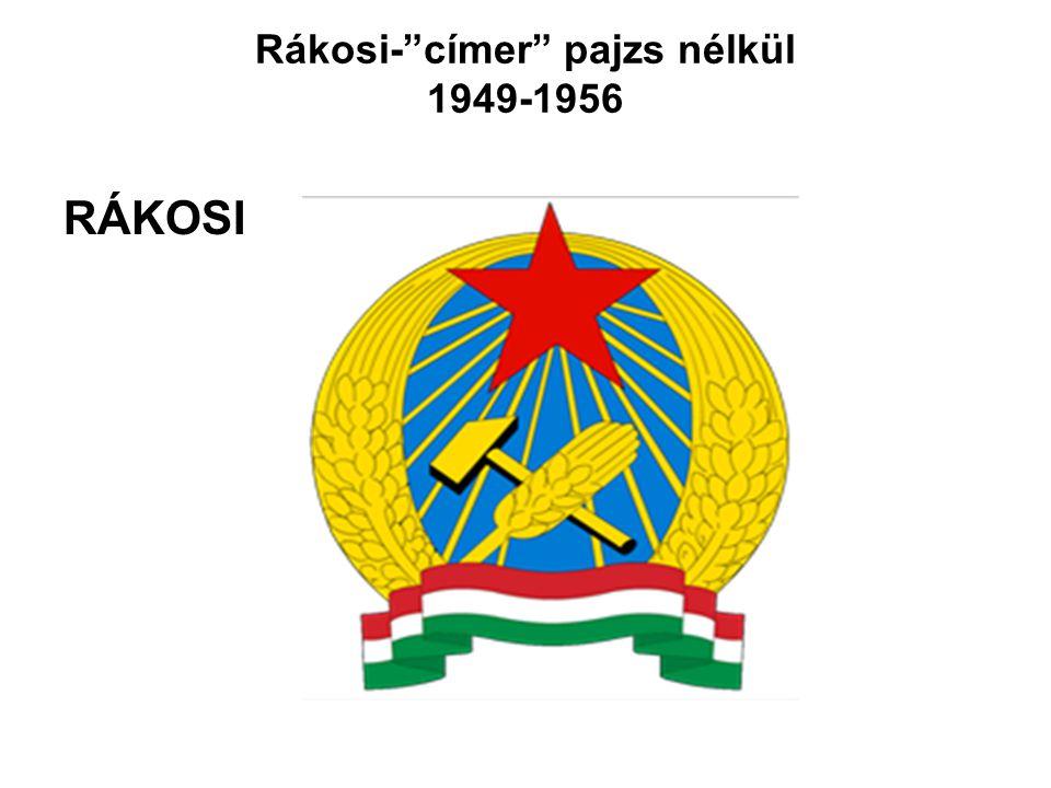 Rákosi- címer pajzs nélkül 1949-1956