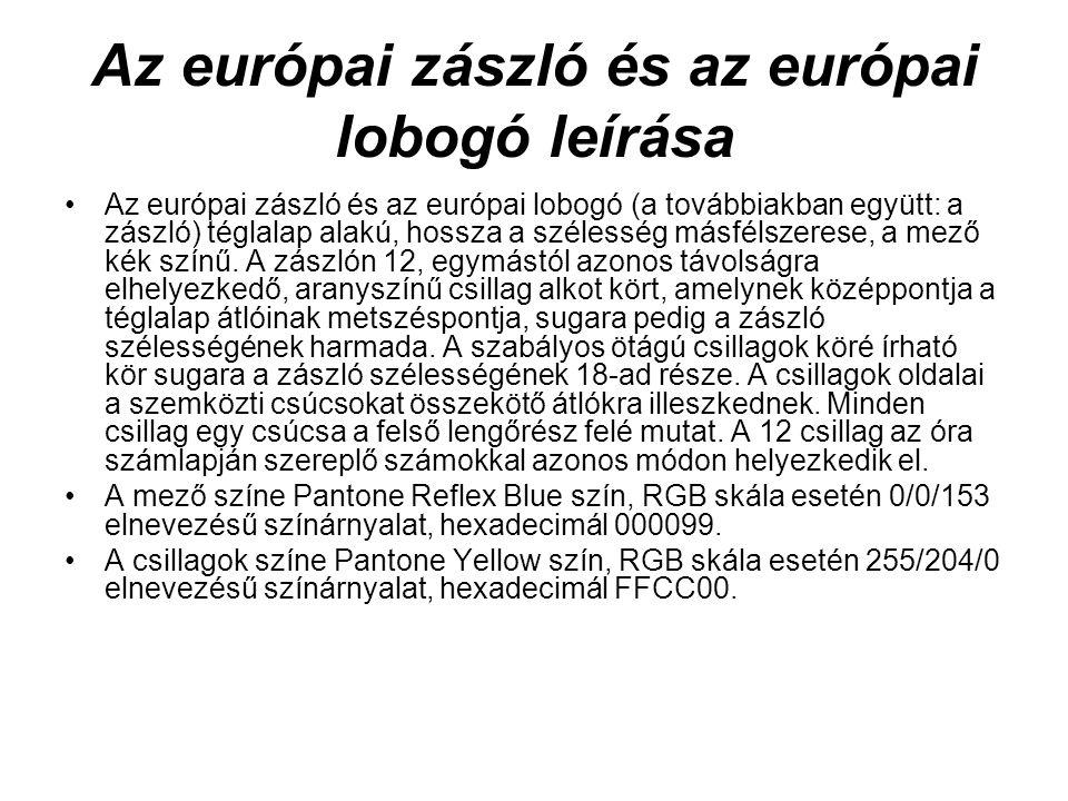 Az európai zászló és az európai lobogó leírása