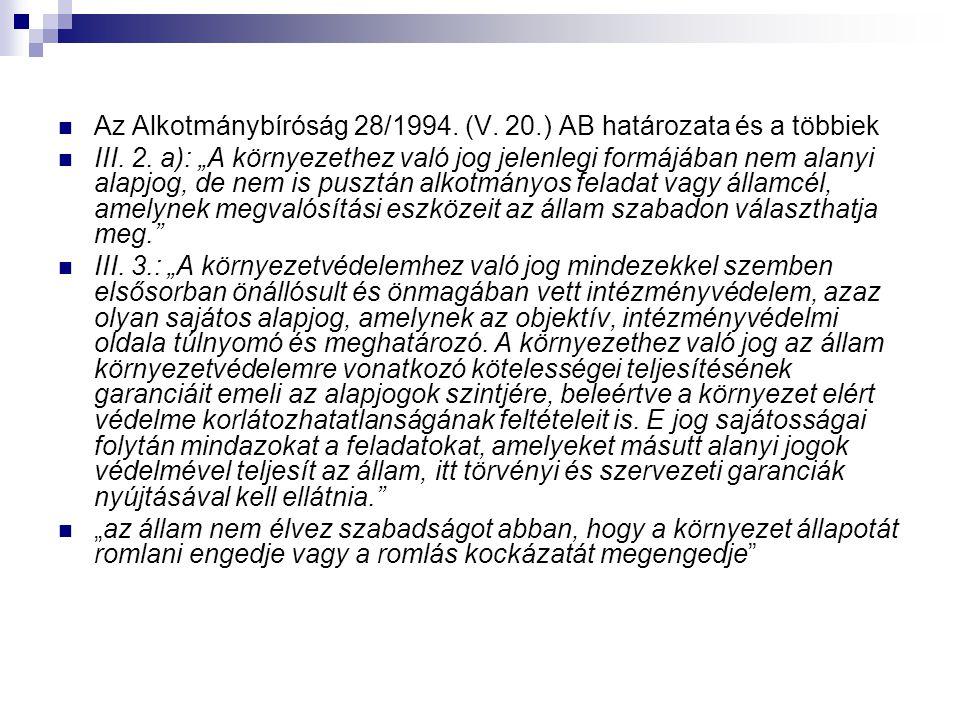 Az Alkotmánybíróság 28/1994. (V. 20.) AB határozata és a többiek