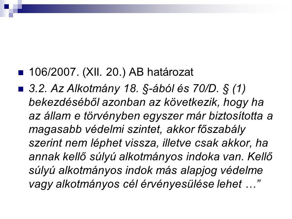 106/2007. (XII. 20.) AB határozat