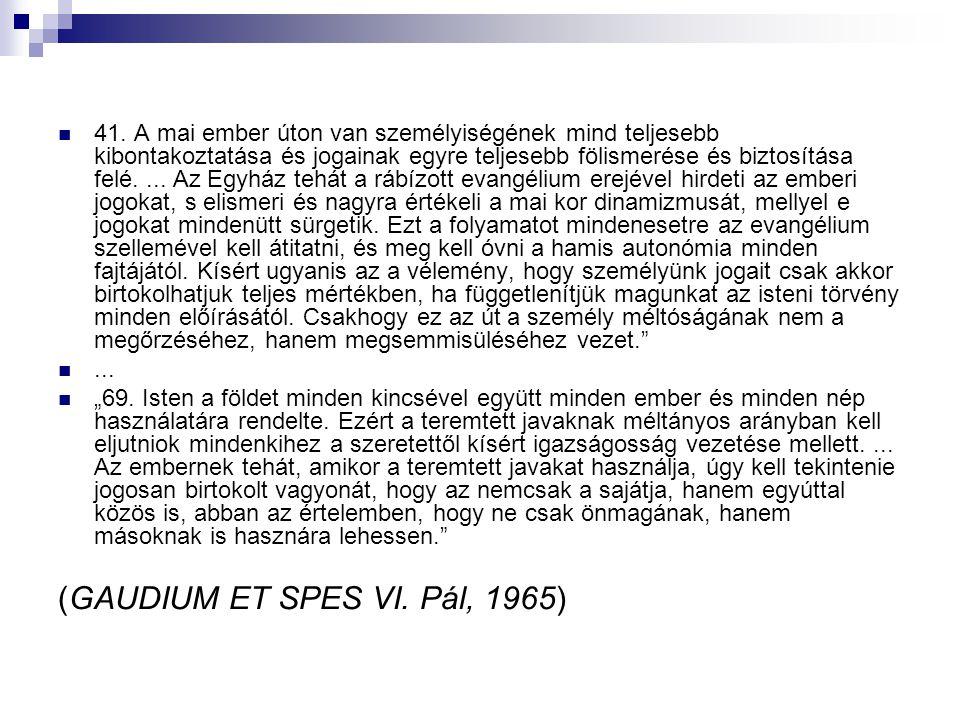 (GAUDIUM ET SPES VI. Pál, 1965)